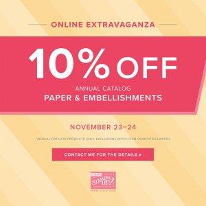 Online Extravaganza – 10% off Paper & Embellishments Nov. 23-24