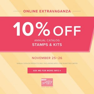 Online Extravaganza – 10% off of Stamps & Kits in Annual Catalog! Nov. 25th-26!