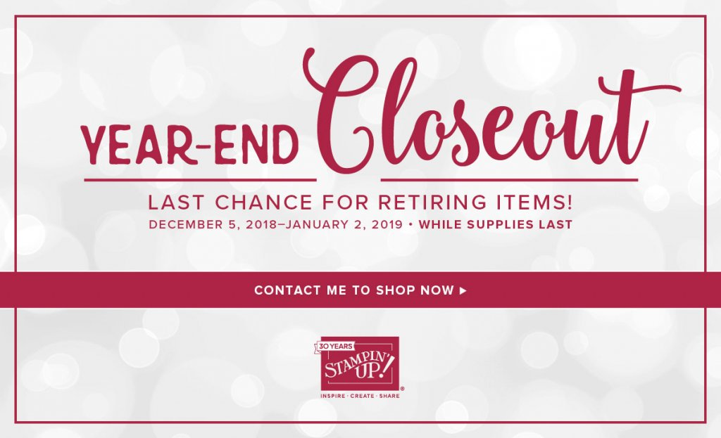 Close OUT SALE is here!  Starts Now until Janurary 2nd  While supplies last!